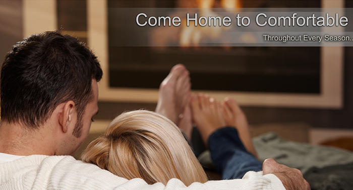 couple in front of fireplace with text come home to comfortable